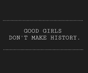 bad girls, good girls, and history image