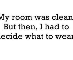 room, quote, and clothes image