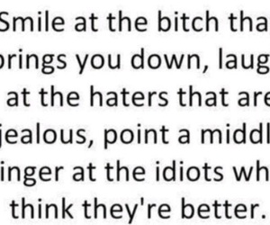 smile, bitch, and haters image
