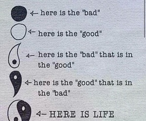 life, bad, and good image