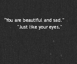 sad, eyes, and beautiful image