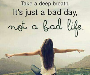 life and bad day image