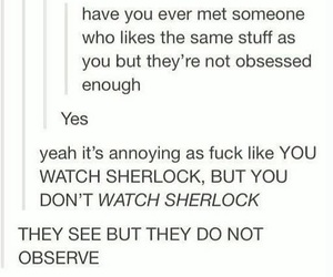 annoying, sherlock holmes, and tumblr image