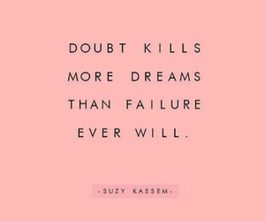 doubt, Dream, and failure image