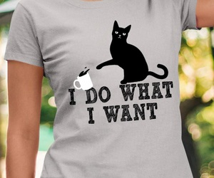 cat, t shirt, and i do what i want image