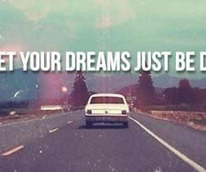 Dream, car, and quote image