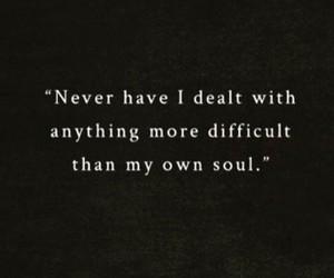 soul, dealt, and difficult image