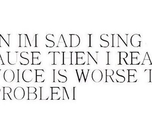 life, problems, and sing image