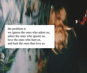 quotes, adore, and ignore image