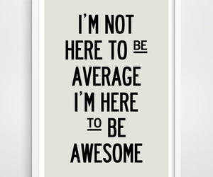 awesome, motivation, and life image