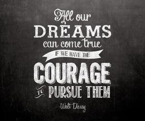quote, disney, and dreams image