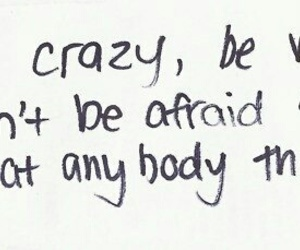 crazy, quotes, and weird image