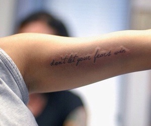 tattoo, fear, and quote image