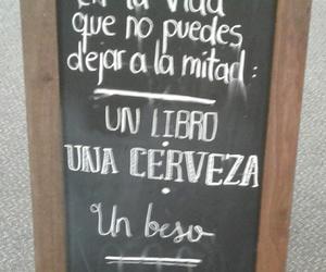 beso, cerveza, and vida image