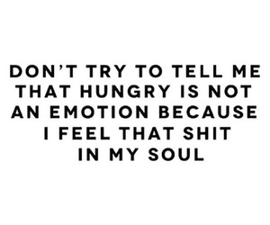 hungry, quotes, and food image