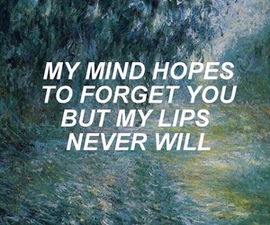 lips, quotes, and my mind image