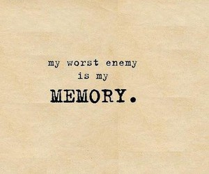 memories, enemy, and quotes image