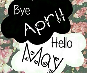 april, bye, and hello image