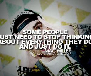 quote, stop, and mac miller image