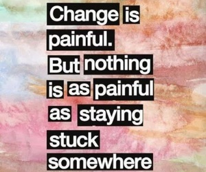 quotes, change, and pain image