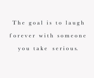 goals, laughter, and quotes image