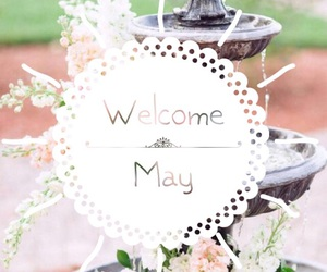 flowers, may, and welcomemay image