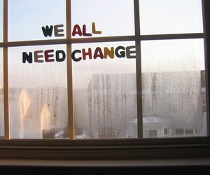 change, quotes, and window image
