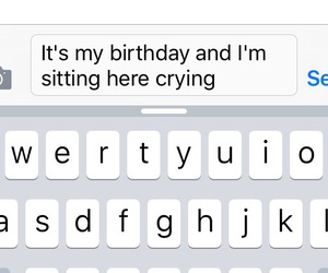 birthday, crying, and depressed image