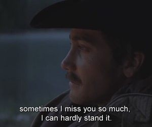 brokeback mountain, quotes, and sad image
