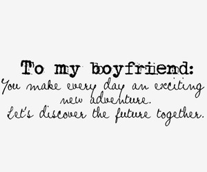 boyfriend, girl, and quote image