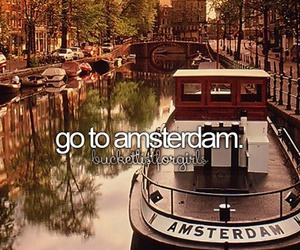 amsterdam, travel, and before i die image