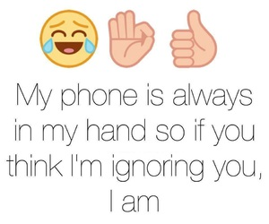 ignore, phone, and funny image