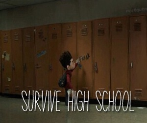 freak, high school, and survive image