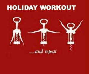 holiday, workout, and wine image