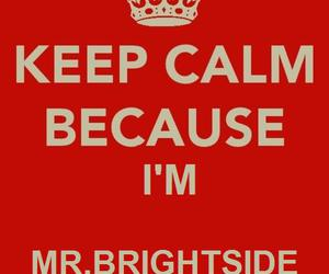 keep calm, the killers, and mr. brightside image
