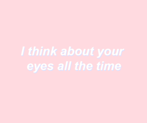 pink, quotes, and eyes image