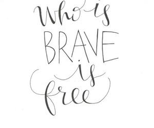 brave, faith, and fear image