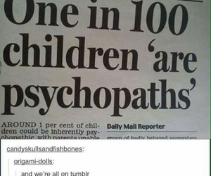 tumblr, psychopath, and children image