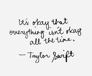quote, Taylor Swift, and okay image