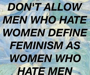 feminism, quote, and woman image
