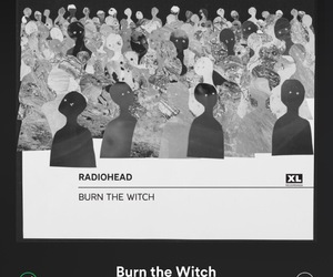 radiohead and burn the witch image