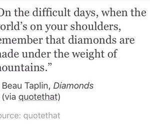 diamond, difficult, and quote image