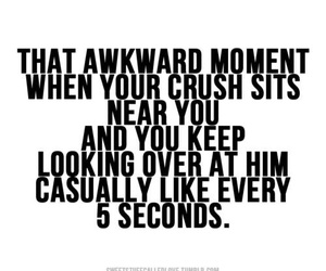 crush, quote, and awkward image