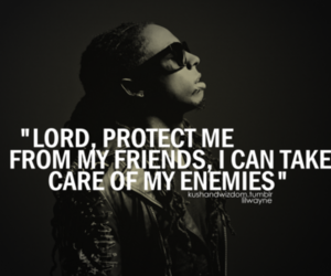 quote, lil wayne, and friends image