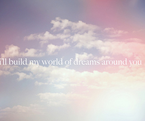 Dream, quote, and clouds image