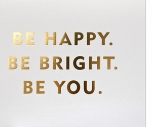bright, happy, and you image