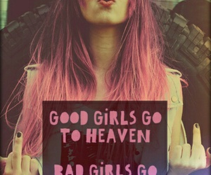 heaven, quote, and bad girls image