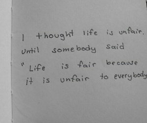 quotes, life, and unfair image