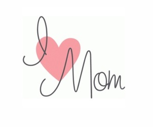 heart, mom, and mommy image