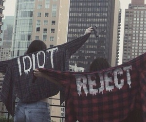 idiot, reject, and fuck society image